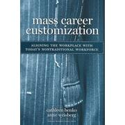 Mass Career Customization