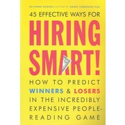 45 Effective Ways For Hiring Smart: How to Predict Winners and Losers