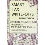 Smart Tax Write-Offs: Fifth Edition