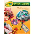 Crayola® Dream-Makers® 99-1251 Mathematics Learning Guide, Math Skills