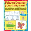 Scholastic Follow the Directions & Draw It All by Yourself