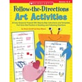 Scholastic Follow the Directions Art Activities