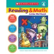 Scholastic Reading & Math Jumbo Workbook Grade 4