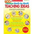Scholastic 500+ Fabulous Month-by-Month Teaching Ideas