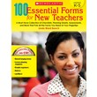 Scholastic 100 Essential Forms for New Teachers