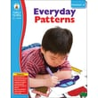 Carson-Dellosa Publishing 104453 Everyday Patterns Resource Book