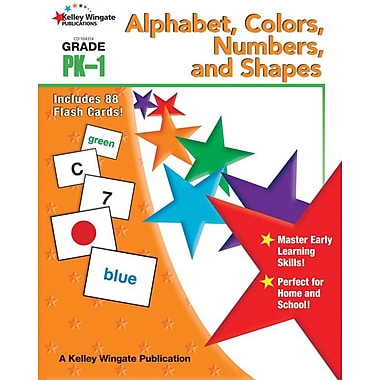Kelley Wingate Alphabet, Colors, Numbers, and Shapes Workbook