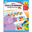 Carson-Dellosa Solve Story Problems Using Pictures Resource Book, Grade 1