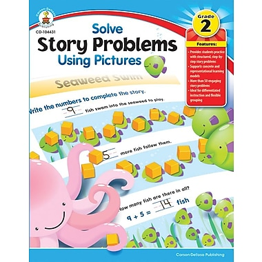 Carson-Dellosa Solve Story Problems Using Pictures Resource Book, Grade 2