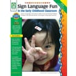 Key Education Sign Language Fun in the Early Childhood Classroom Resource Book