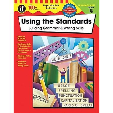 Instructional Fair Using the Standards Resource Book, Grade 4
