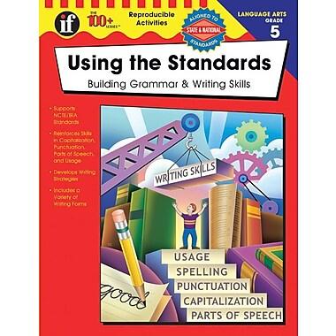 Instructional Fair Using the Standards Resource Book, Grade 5
