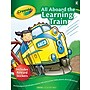 Crayola All Aboard the Learning Train Activity Book