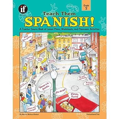 Instructional Fair Teach Them Spanish! Resource Book, Grade 3