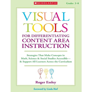 Scholastic Teacher Resources, Visual Tools for Differentiating Content Area Instruction