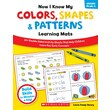Scholastic Now I Know My Colors, Shapes & Patterns Learning Mats