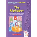 Scholastic Parent Resourses, Sing Along and Learn: The Alphabet