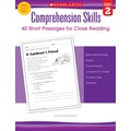 Scholastic Comprehension Skills: Short Passages for Close Reading: Grade 2