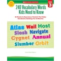 Scholastic 240 Vocabulary Words Kids Need to Know: Grade 3