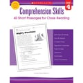 Scholastic Comprehension Skills: Short Passages for Close Reading: Grade 4