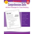 Scholastic Comprehension Skills: Short Passages for Close Reading: Grade 5
