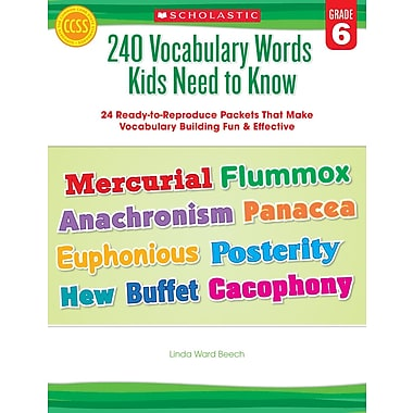Scholastic 240 Vocabulary Words Kids Need to Know: Grade 6