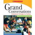 Scholastic Reading, Grand Conversations (Updated Edition)