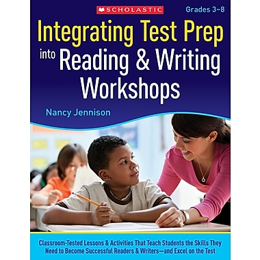 Scholastic Integrating Test Prep Into Reading & Writing Workshops