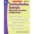 Scholastic Teaching Reading Strategies With Literature That Matters to Middle Schoolers