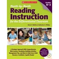 Scholastic Month-by-Month Reading Instruction for the Differentiated Classroom