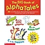 Scholastic Reading, The Big Book of AlphaTales