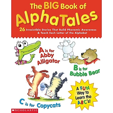 Scholastic Reading, The Big Book of AlphaTales