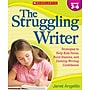 Scholastic Writing, The Struggling Writer