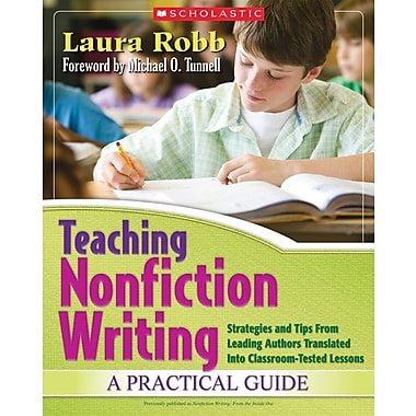Scholastic Teaching Nonfiction Writing: A Practical Guide