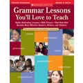 Scholastic Grammar Lessons You'll Love to Teach