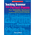 Scholastic Teaching Grammar With Perfect Poems for Middle School