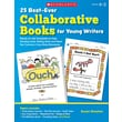 Scholastic 25 Best-Ever Collaborative Books for Young Writers