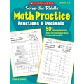 Scholastic Solve-the-Riddle Math Practice: Fractions & Decimals
