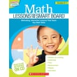 Scholastic Math Lessons for the SMART Board™: Grades K–1
