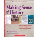 Scholastic Making Sense of History