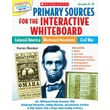 Scholastic Primary Sources for the Interactive Whiteboard: Colonial America, Civil War