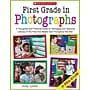 Scholastic First Grade in Photographs