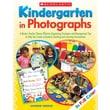 Scholastic Kindergarten in Photographs