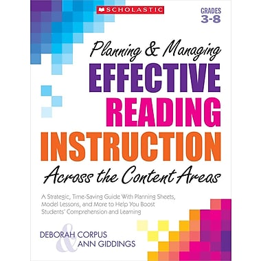 Scholastic Planning & Managing Effective Reading Instruction Across the Content Areas