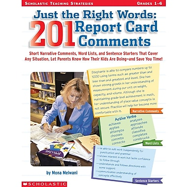 Scholastic Just the Right Words: 201 Report Card Comments