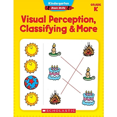 Scholastic Kindergarten Basic Skills: Visual Perception, Classifying & More