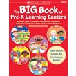 Scholastic The Big Book of Pre-K Learning Centers