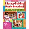 Scholastic Literacy-Building Play in Preschool