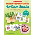 Scholastic Follow-the-Directions: No-Cook Snacks