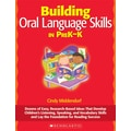 Scholastic Building Oral Language Skills in PreK-K
